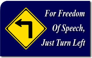 For Freedom Of Speech, Just Turn Left
