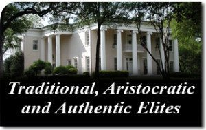 Traditional, Aristocratic and Authentic Elites