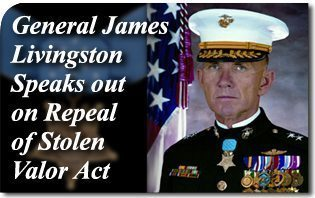 General James Livingston Speaks out on Repeal of Stolen Valor Act
