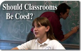 Should Classrooms Be Coed?