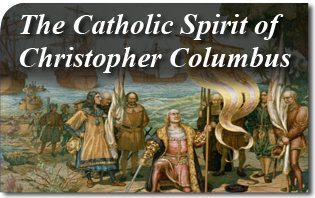 The Catholic Spirit of Cristopher Columbus