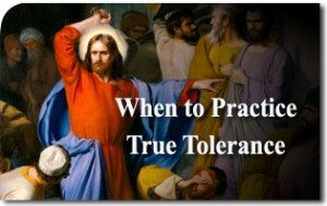 When to Practice True Tolerance