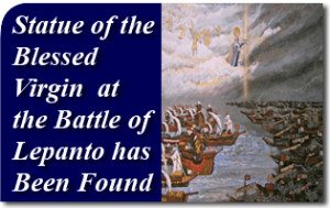 Statue of the Blessed Virgin Present at the Battle of Lepanto has Been Found