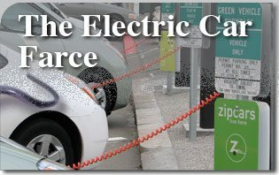 The Electric Car Farce