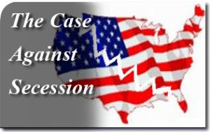 The Case Against Secession