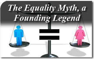 The Equality Myth, a Founding Legend