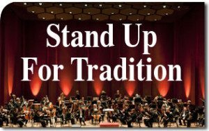 Stand Up for Tradition