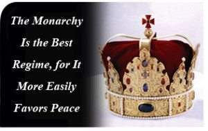 The Monarchy Is the Best Regime, for It More Easily Favors Peace