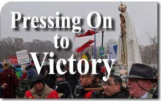 March for Life 2013: Pressing On to Victory