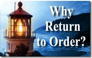 Why Return to Order?
