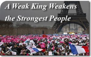 A Weak King Weakens the Strongest People
