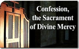 Confession, the Sacrament of Divine Mercy