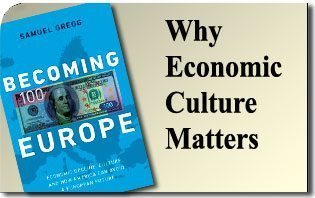Why Economic Culture Matters
