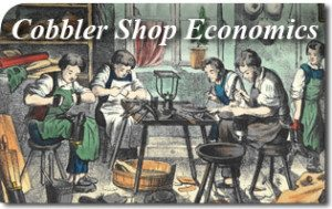 Cobbler Shop Economics