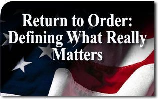 Return to Order: Defining What Really Matters