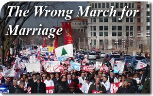 The Wrong March for Marriage