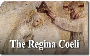 The Origin of the Regina Caeli Prayer