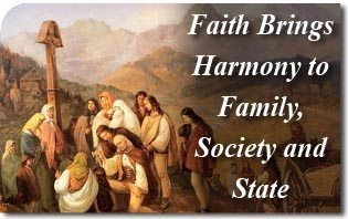 Faith Brings Harmony to Family, Society and State
