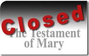 The Testament of Mary Closes After 2 Short Weeks