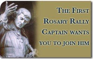 The First Rosary Rally Captain Wants You To Join Him