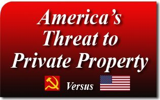 A Threat to Private Property in America