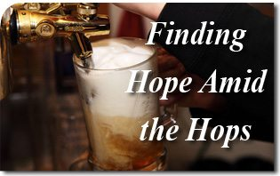 Finding Hope Amid the Hops