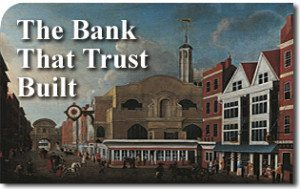 The Bank That Trust Built