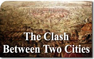 The Clash Between Two Cities