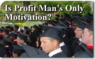 Is Profit Man's Only Motivation?