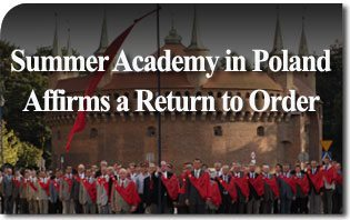 Summer Academy in Poland Affirms a Return to Order
