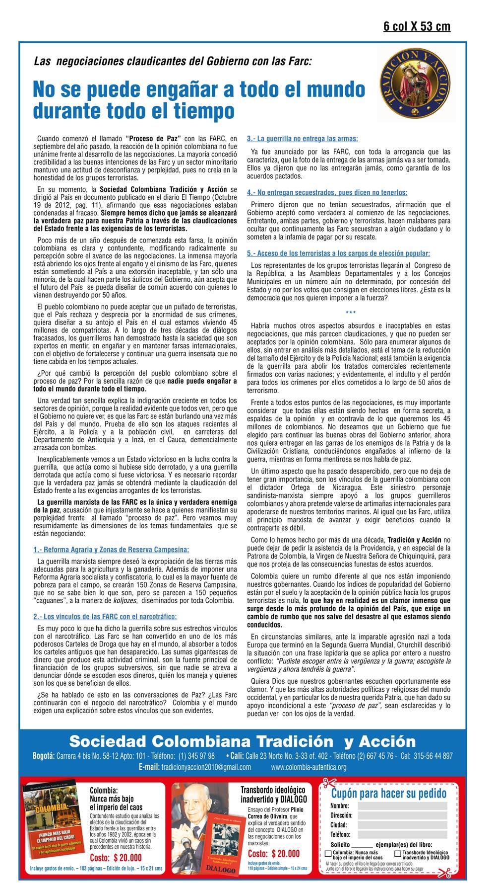 Manifiesto El Tiempo - Las negociaciones claudicantes del Gobierno con las Farc: No se puede engañar a todo el mundo durante todo el tiempo, 2013