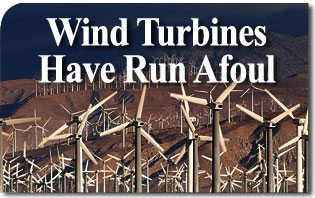 Wind Turbines Have Run Afoul