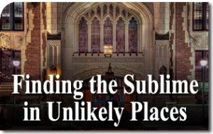 Finding the Sublime in Unlikely Places
