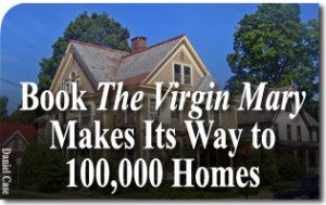 Book 'The Virgin Mary' Makes Its Way to 100,000 Homes