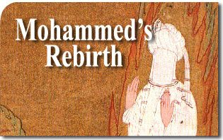 Mohammed's Rebirth