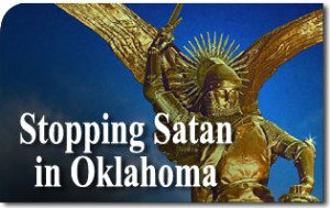 Stopping Satan in Oklahoma
