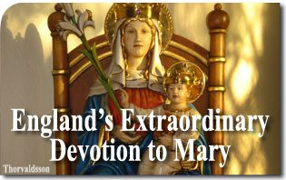 Pietas Mariana Britannica: England's Extraordinary Devotion to Mary
