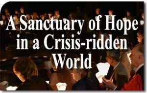 A Sanctuary of Hope and Courage in a Crisis-ridden World