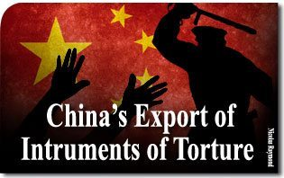 China's Growing Export of Instruments of Torture