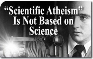 "26 University Professors: ""Scientific Atheism"" Is Not Based on Science"