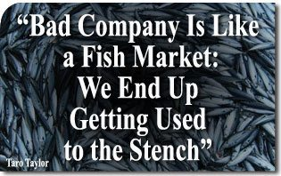 "Socialism Fulfills Its Old Proverb: ""Bad Company Is Like a Fish Market: We End Up Getting Used to the Stench"""