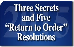 Three Secrets and Five Return to Order Resolutions for 2015