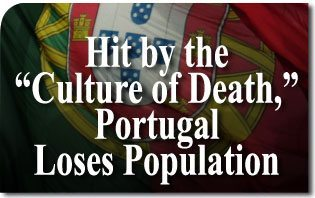"Hit by the ""Culture of Death,"" Portugal Loses Population"