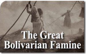 The Great Bolivarian Famine