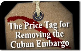 Price Tag for Removing Cuban Embargo