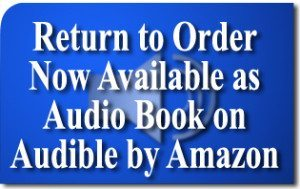 Return to Order Now Available as Audio Book on Audible by Amazon