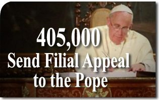 405,000 Send Filial Appeal to the Pope
