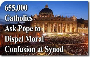 655,000 Catholics Ask Pope to Dispel Moral Confusion at Synod