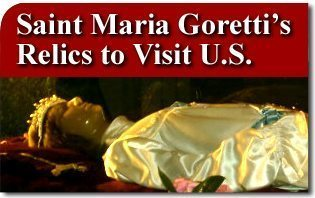 Relics of Saint Maria Goretti to Visit Eastern United States