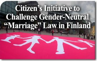 "Citizen's Initiative Raises 106,670 Signatures to Challenge Gender-Neutral ""Marriage"" Law in Finnish Parliament"